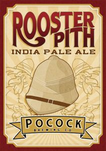 Pocock Brewing Co. Santa Clarita CA Rooster Pith India Pale Ale tap handle decal.