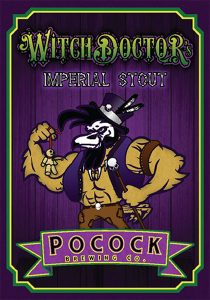 Pocock Brewing Co. Santa Clarita CA Witch Doctor Imperial Stout tap handle decal.