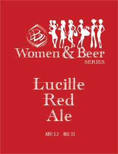 Women & Beer Series tap handle decal: Lucille Red Ale.